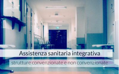 Assistenza sanitaria integrativa: strutture convenzionate e non convenzionate