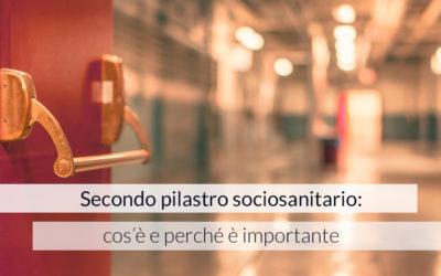 Secondo pilastro sociosanitario: cos'è e perché è importante