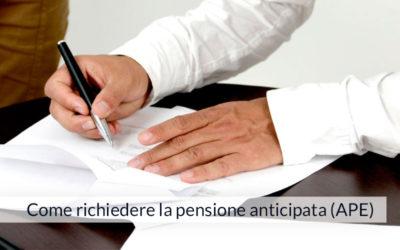 Come richiedere la pensione anticipata (APE)