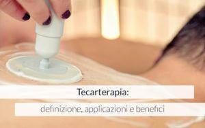 Tecarterapia: definizione, applicazioni e benefici