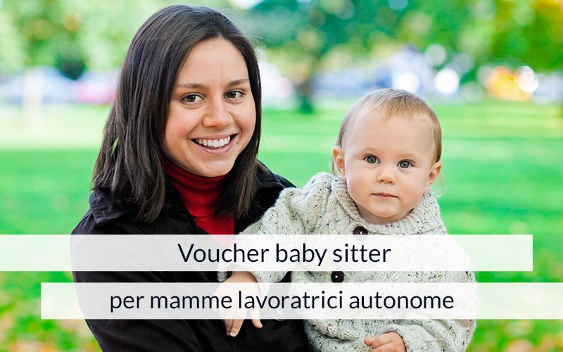 Voucher baby sitter per mamme lavoratrici autonome