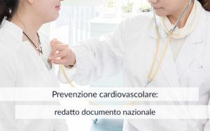 Prevenzione cardiovascolare: redatto documento nazionale