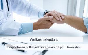 welfare aziendale assistenza sanitaria