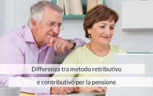 metodo retributivo e metodo contributivo
