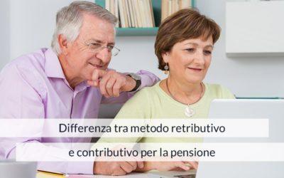 Differenza tra metodo retributivo e contributivo per la pensione